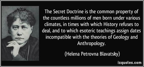 quote-the-secret-doctrine-is-the-common-property-of-the-countless-millions-of-men-born-under-various-helena-petrovna-blavatsky-19123