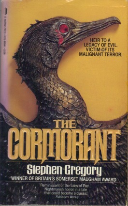 The Cormorant, (Dec 1988, Stephen Gregory, publ. St. Martin's Press, 0-312-91314-1, $3.50, 213pp, pb)